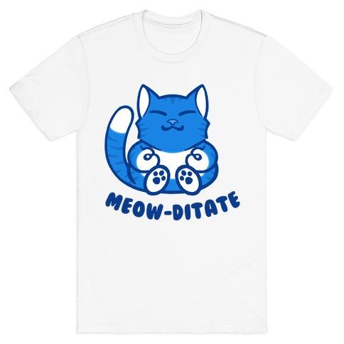 Meow-ditate T-Shirt
