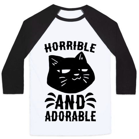 Horrible and Adorable - Cat Baseball Tee