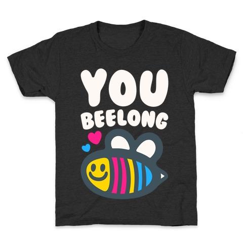 You Beelong Pansexual White Print Kids T-Shirt