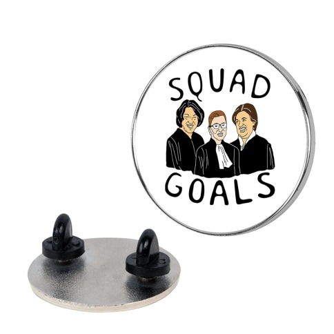 Squad Goals Pin