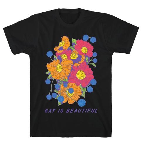 Gay is Beautiful T-Shirt