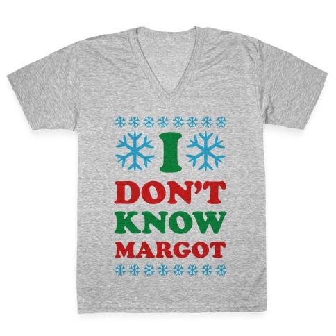 I Don't Know Margot V-Neck Tee Shirt