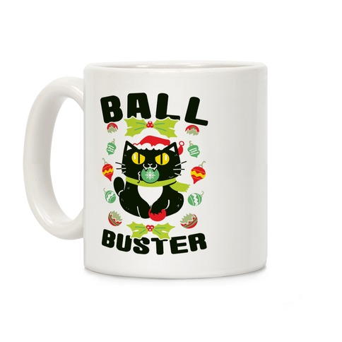 Ball Buster Coffee Mug
