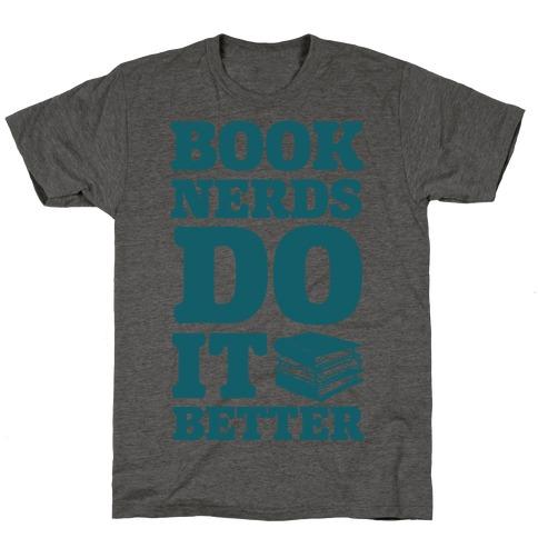 Book Nerds Do It Better T-Shirt