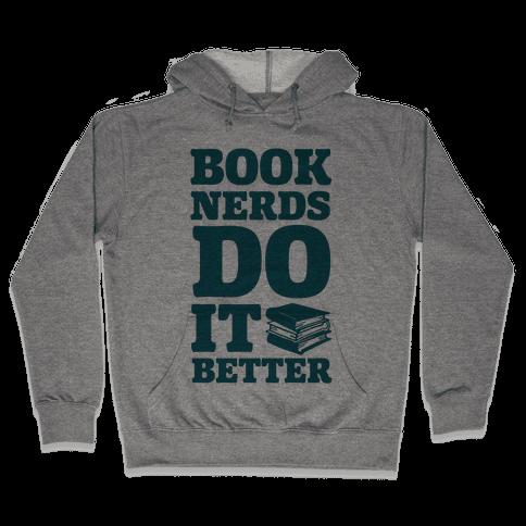 Book Nerds Do It Better Hooded Sweatshirt