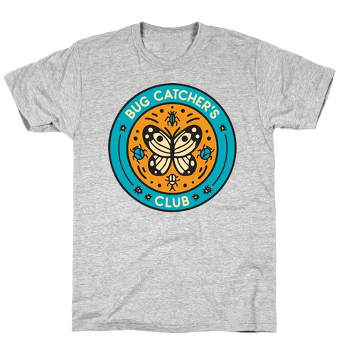 Bug Catcher's Club T-Shirt