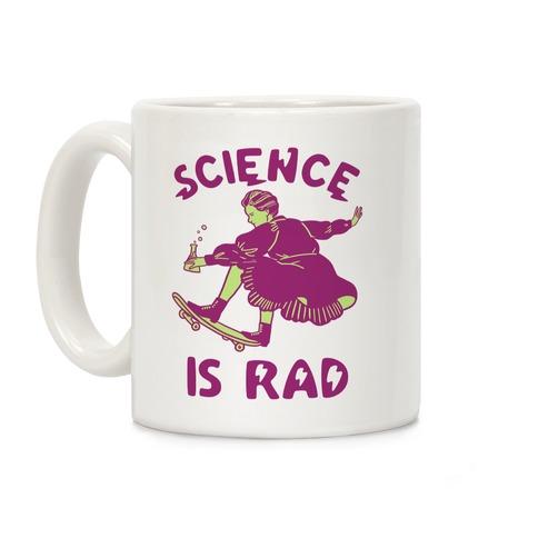 Science Is Rad (Marie Curie) Coffee Mug