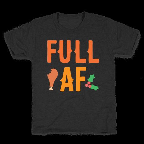 Full AF Kids T-Shirt