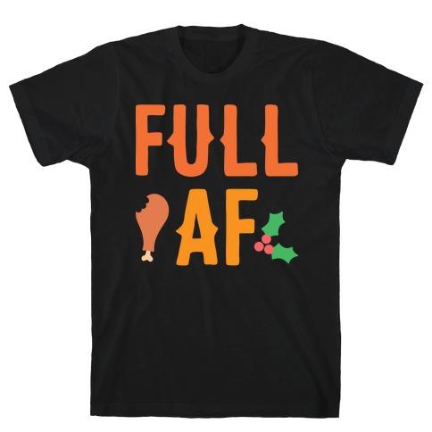Full AF T-Shirt