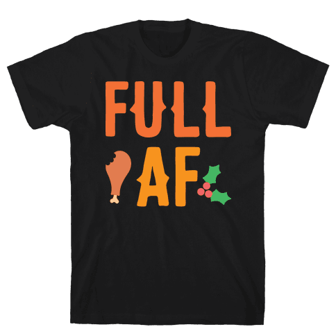 Full AF Mens T-Shirt