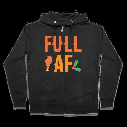 Full AF Zip Hoodie