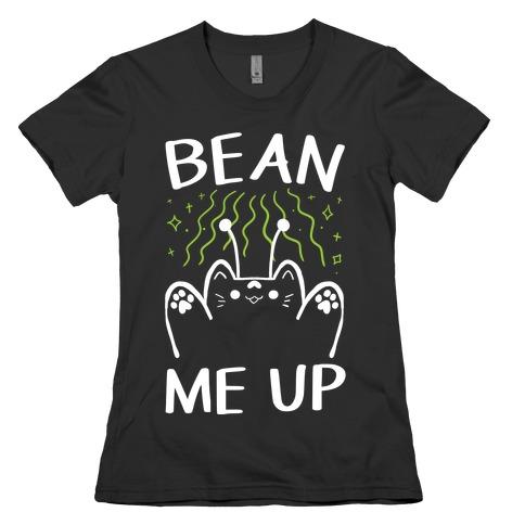 Bean Me Up Womens T-Shirt