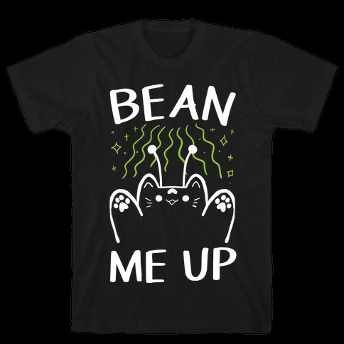Bean Me Up Mens/Unisex T-Shirt