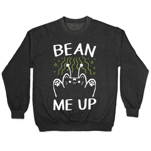 Bean Me Up Pullover