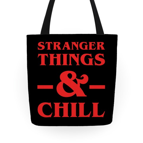 Stranger Things and Chill Tote