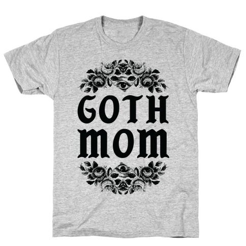 Goth Mom T-Shirt