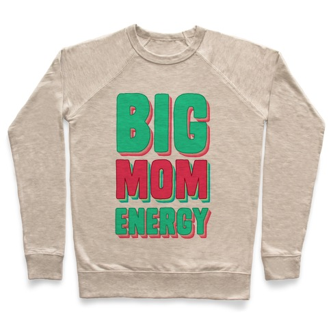 Big Mom Energy Pullover
