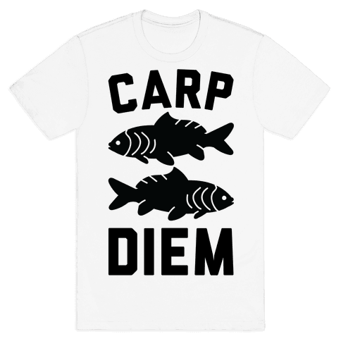 Carp Diem Mens T-Shirt