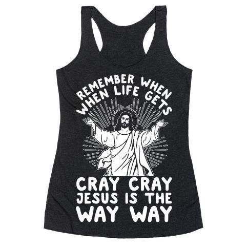 Jesus is the Way Way Racerback Tank Top