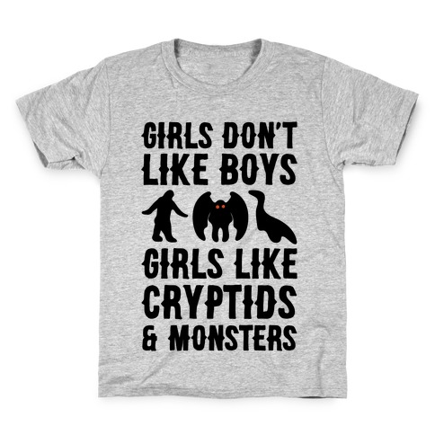 Girls Don't Like Boys Girls Like Cryptids and Monsters Parody Kids T-Shirt