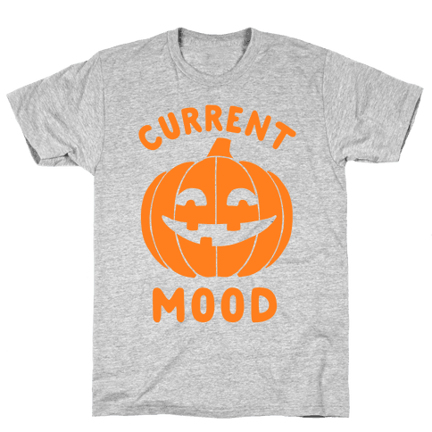 Current Mood: Halloween Mens/Unisex T-Shirt