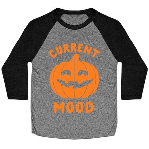 Current Mood: Halloween Baseball Tee