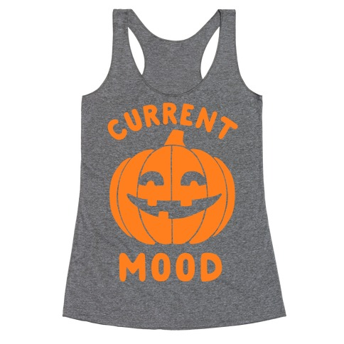 Current Mood: Halloween Racerback Tank Top