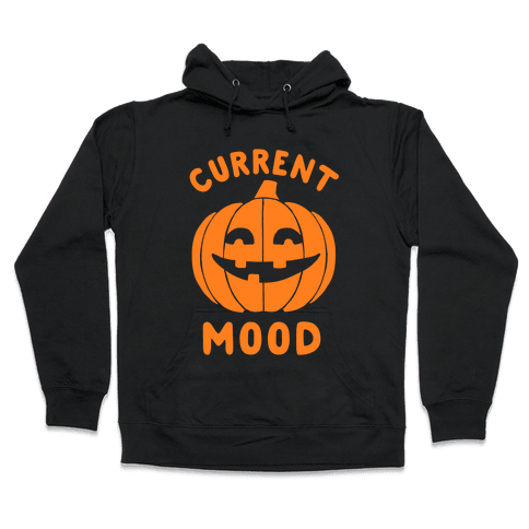 Current Mood: Halloween Hooded Sweatshirt