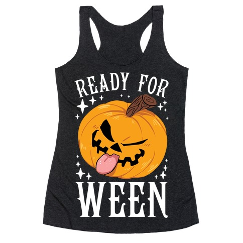Ready For Ween Racerback Tank Top
