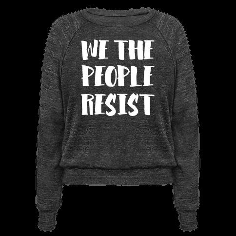 We The People Resist White Print