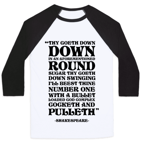 We're Going Down Down In An Earlier Round Shakespeare Parody Baseball Tee