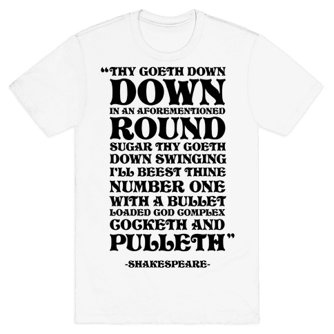 We're Going Down Down In An Earlier Round Shakespeare Parody Mens T-Shirt