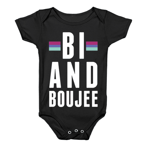 Bi and Boujee Baby Onesy