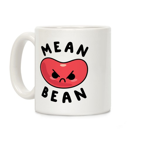 Mean Bean Coffee Mug