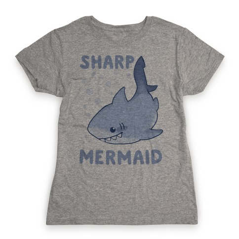 Sharp Mermaid Womens T-Shirt
