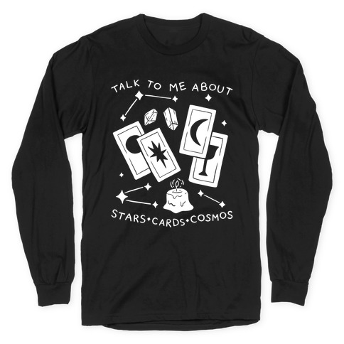 Talk To Me About Stars, Cards, And Cosmos Long Sleeve T-Shirt
