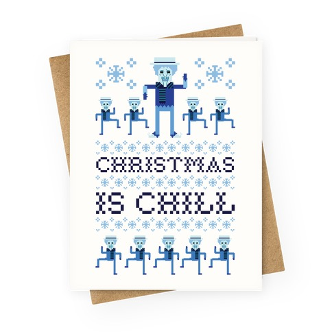 Christmas Is Chill Snow Miser Greeting Card