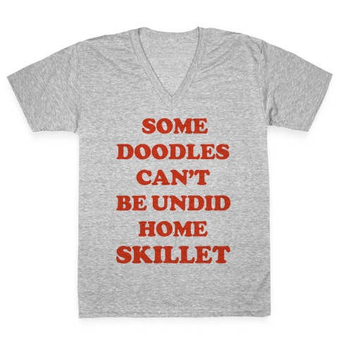 Some Doodles Can't Be Undid V-Neck Tee Shirt