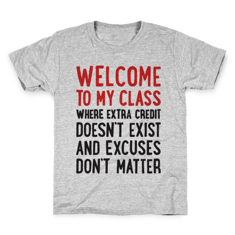 Welcome To My Class Kids T-Shirt