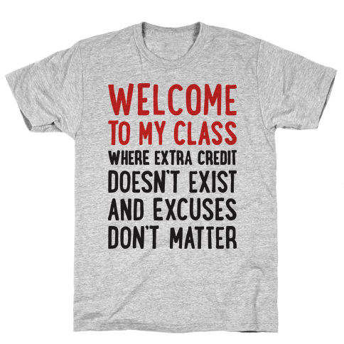 Welcome To My Class Mens T-Shirt