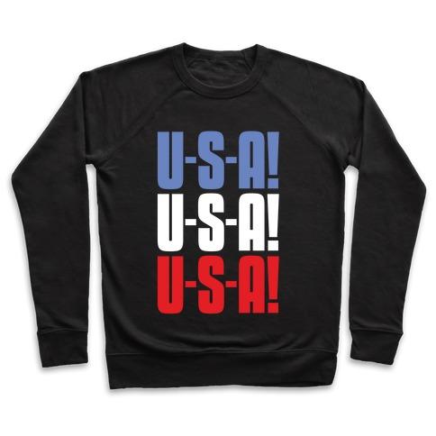 U-S-A! U-S-A! U-S-A! Pullover