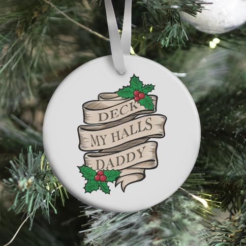 Deck My Halls Daddy Ornament