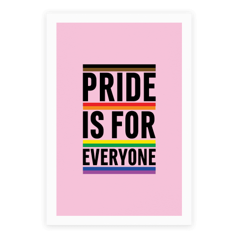 Pride Is For Everyone Poster