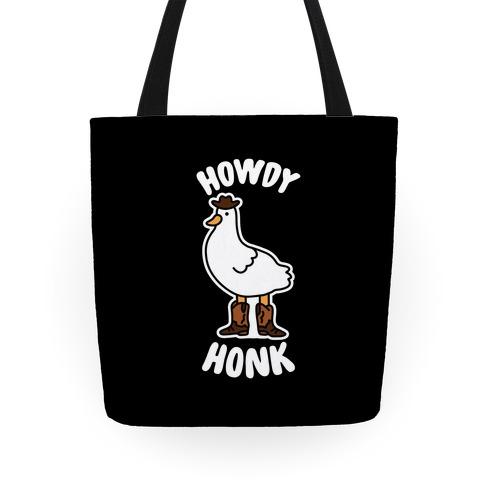 Howdy Honk Tote