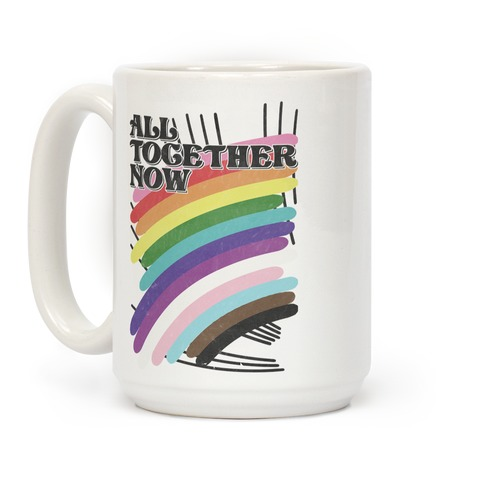All Together Now Coffee Mug