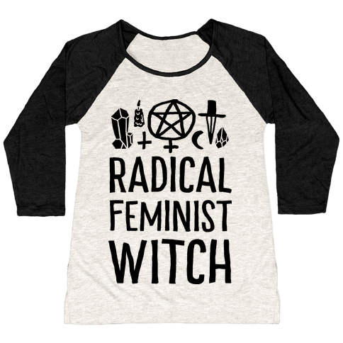 Radical Feminist Witch Baseball Tee