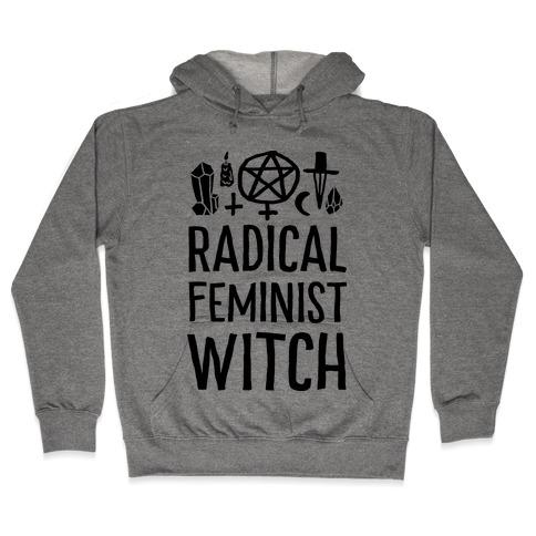Radical Feminist Witch Hooded Sweatshirt