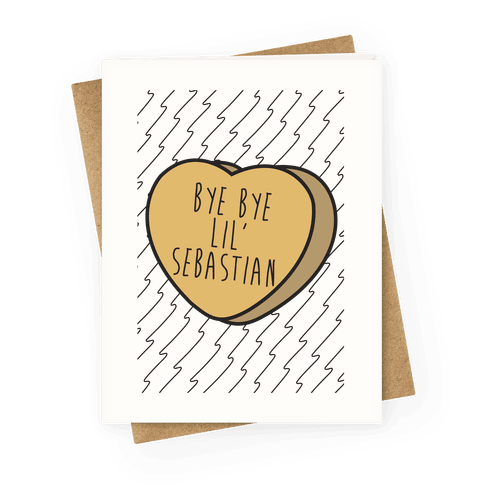 Bye Bye Lil' Sebastian Candy Heart Greeting Card