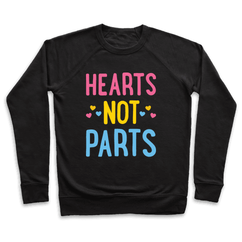 Hearts Not Parts (Pansexual) Pullover
