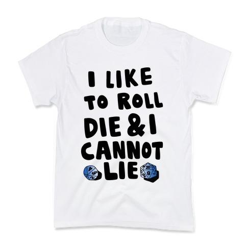 Roll the Die Kids T-Shirt